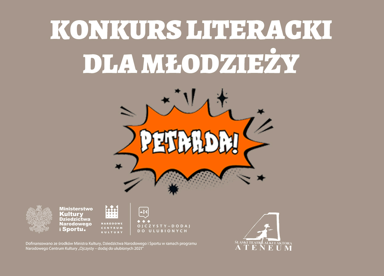 Plakat dot. Konkursu literackiego dla młodzieży pn. Petarda